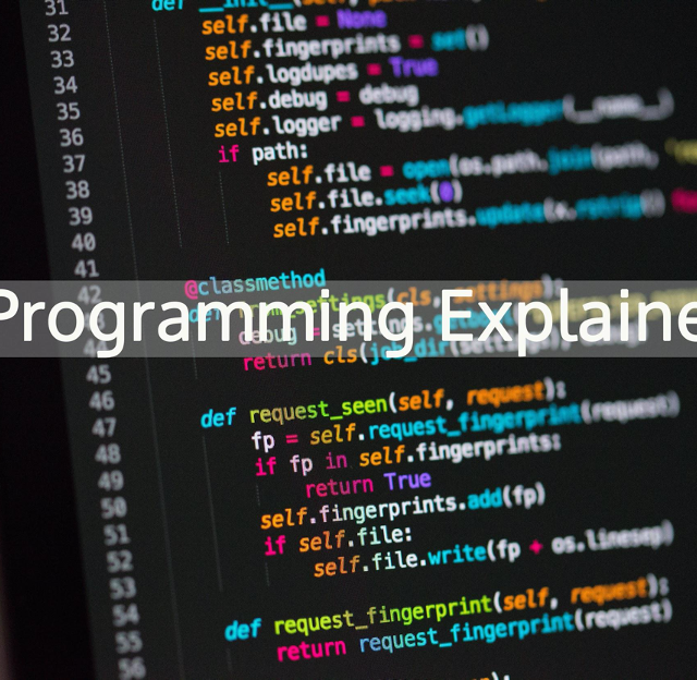 Programming… Explained